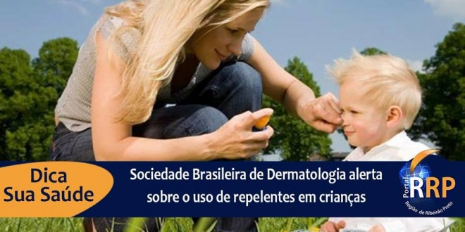SBD alerta sobre o uso de repelentes em crianças