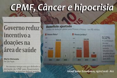 CPMF, Câncer e hipocrisia